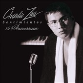 Charlie Zaa: Sentimientos [15th Anniversary Edition] [Digipak]