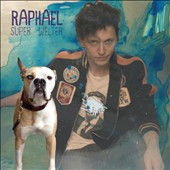 Raphaël (France): Super-Welter