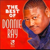 Donnie Ray (R&B): The  Best of Donnie Ray
