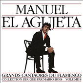 Manuel Agujetas: Great Masters of Flamenco, Vol. 8