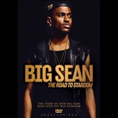 Big Sean: The  Road to Stardom
