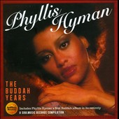 Phyllis Hyman: The Buddah Years *