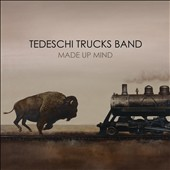 Tedeschi Trucks Band: Made Up Mind [Digipak]