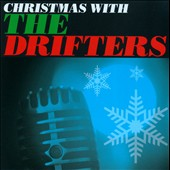 The Drifters (US): Christmas with the Drifters [Sony]