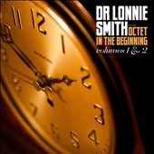 Dr. Lonnie Smith (Organ): In the Beginning, Vols. 1 & 2 [Digipak]