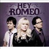 Hey Romeo: That's What I Am [Digipak]