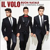 Il Volo (Italy): Buon Natale: The Christmas Album