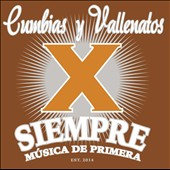 Various Artists: Cumbia y Vallenatos X Siempre