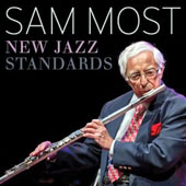 Sam Most: New Jazz Standards