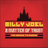 Billy Joel: A Matter of Trust: The Bridge to Russia [CD/DVD] [Box]