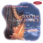 A Touch of Elegance - Grandjany / Anne-Marguerite Michaud