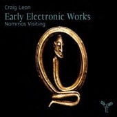 Craig Leon: Early Electronic Works - Nommos Visiting / Craig Leon, synthesizer
