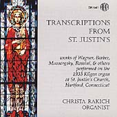 Transcriptions from St. Justin's / Christa Rakich