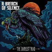 A Breach of Silence: The Darkest Road