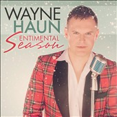 Wayne Haun: Sentimental Season *