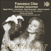 Cilea: Adriana Lecouvreur / Olivero, Oncina, Bruscantini, Lazzarin;i Chorus and Orch. of the. San Carlo Theater, Naples; Fabritiis