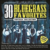 Various Artists: 30 Bluegrass Favorites: Vintage Collection