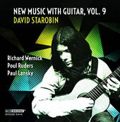 New Music with Guitar, Vol. 9 - Works of R. Wernick, P. Ruders & P. Lansky / David Starobin, guitar; Amalia Hall, violin; Alabama SO; Brown et al.