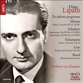 Dinu Lipatti: The Definitive Programme [Limited Edition]