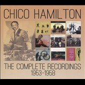 Chico Hamilton: The  Complete Recordings, 1953-1958 [Box] *