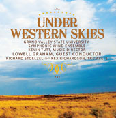 Under Western Skies - Works by Brendan Collins, Eric Ewazen, Kevin McKee, Erik Morales & James M. Stephenson / Richard Stoelzel, Rex Richardson, trumpet