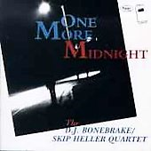 D.J. Bonebrake/Skip Heller: One More Midnight