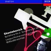 Ovation - Shostakovich: Symphonies no 2 and 10 /Haitink, LPO