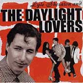 Lyle Sheraton: Lyle Sheraton & the Daylight Lovers