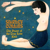 Shirley Collins: The Power of the True Love Knot