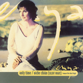Enya: Only Time/Oiche Chiun [Single]