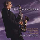 Eric Alexander (Saxophone): Summit Meeting