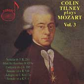 Colin Tilney plays Mozart Vol 3- Sonatas, March fun&egrave;bre, etc