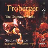 Froberger - The Unknown Works / Siegbert Rampe