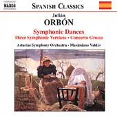 Spanish Classics - Orb&oacute;n: Symphonic Dances, etc / Vald&eacute;s