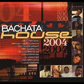 Various Artists: Bachatahouse 2004
