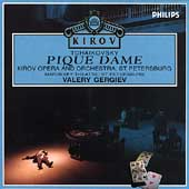 Tchaikovsky: Pique Dame / Gergiev, Kirov Opera