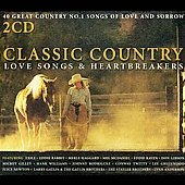 Various Artists: Classic Country Love Songs & Heartbreakers