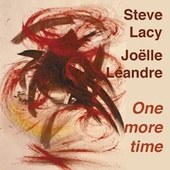 Steve Lacy: One More Time