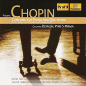 Chopin: Concerto for Piano no 2, etc;  Respighi / Kempe