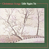 Eddie Higgins: Christmas Songs