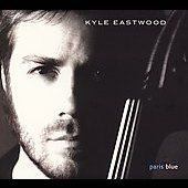 Kyle Eastwood: Paris Blue [Digipak]