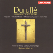 Durufl&eacute;: Complete Choral Works / Marlow, et al