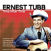 Ernest Tubb: Time After Time [Brentwood]