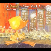 Connie Kaldor: A Duck in New York City [Digipak]