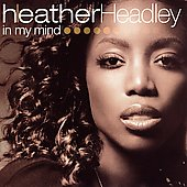 Heather Headley: In My Mind