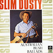 Slim Dusty: Australian Bush Ballads & Old Time Songs