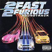 Original Soundtrack: 2 Fast 2 Furious