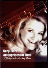 Sigfried Karg-Elert: 30 Caprices for Flute - A study Guide with Amy Porter, flute [DVD]