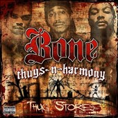 Bone Thugs-N-Harmony: Thug Stories [PA]