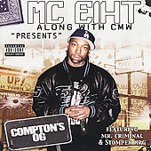 MC Eiht: Compton's OG [PA]
